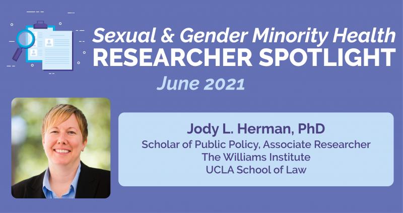 June 2021 Researcher Spotlight Featuring Investigator Jody Herman