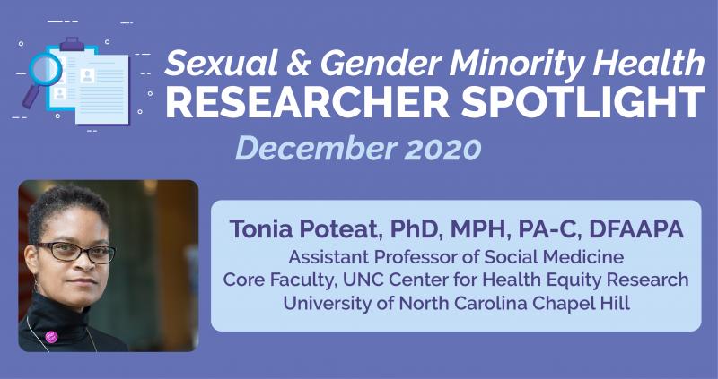 Dec 2020 Researcher Spotlight Featuring Investigator Tonia Poteat