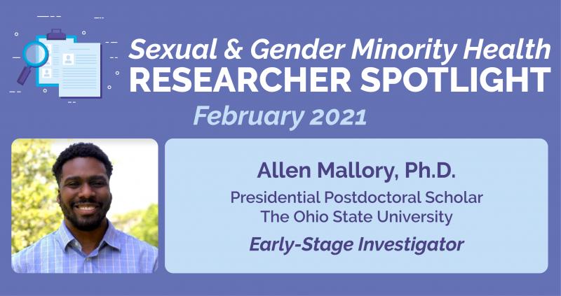 Feb 2020 Researcher Spotlight Featuring Investigator Allen Mallory