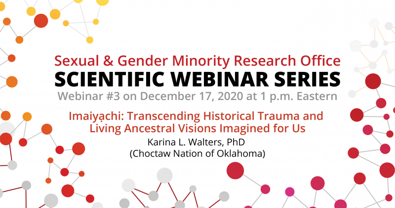 Scientific Webinar Number 3: Two Spirit and Queer AI/AN Health