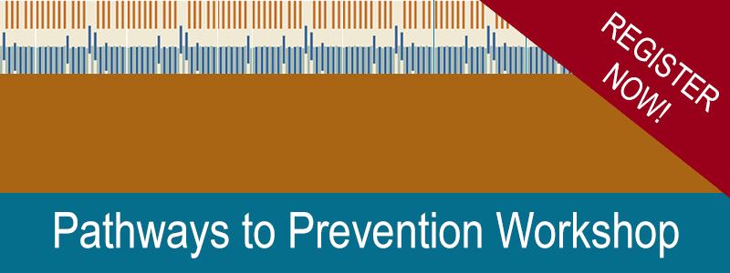 Pathways to Prevention Workshop
